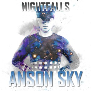 Anson Sky - Nightfalls